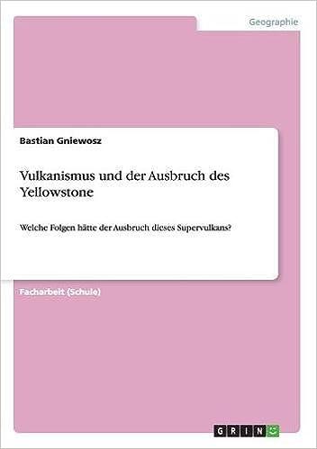 Book Vulkanismus und der Ausbruch des Yellowstone