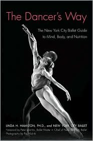 The Dancer's Way: 1st (first) edition Text Only