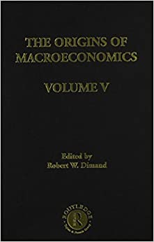 Book Origins of Macroeconomics (Routledge Library of 20th Century Economics)