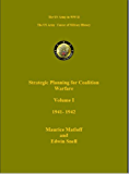 Strategic Planning for Coalition Warfare Vol I (US Army Green Books)