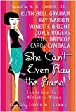She Can't Even Play the Piano!: Insights for Ministry Wives