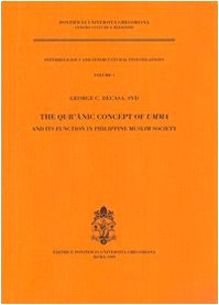 The Qur'anic Concept of Umma and its function in Phillipine Muslim Society (Inter-religious and Intercultural Investigations) (Functions Of The Press In The Society)