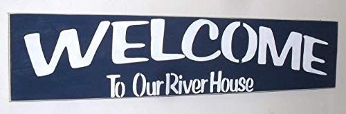 Welcome To Our River House Hand Painted Wood Sign You Pick Colors Made In USA