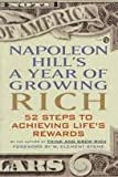 Napoleon Hills A Year of Growing Rich 52 Steps to Achieving Lifes Rewards 1993 publication.