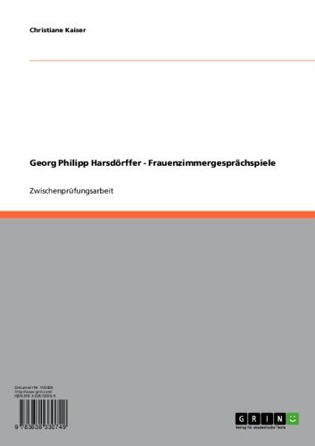 Georg Philipp Harsdörffer - Frauenzimmergesprächspiele (German Edition)