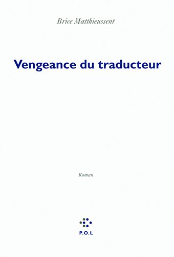 Vengeance du traducteur (French Edition)