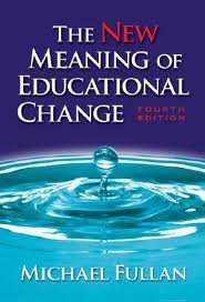 The New Meaning of Educational Change 4th (forth) edition (Michael Fullan The New Meaning Of Educational Change)