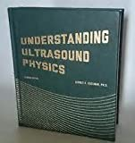 Understanding Ultrasound Physics, Sidney K. Edelman, 0962644455