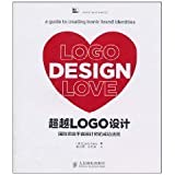 img - for LOGO Design Love: A Guide to Creating Iconic Brand Identities by AI LEI (David Airey) (1991-05-03) book / textbook / text book