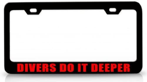 License Plate Covers Divers Do It Deeper Steel Metal License Plate Frame Auto Tag Bl # 9