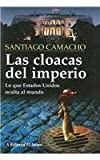 img - for Las Cloacas del Imperio (Spanish Edition) by Santiago Camacho (2004-04-03) book / textbook / text book