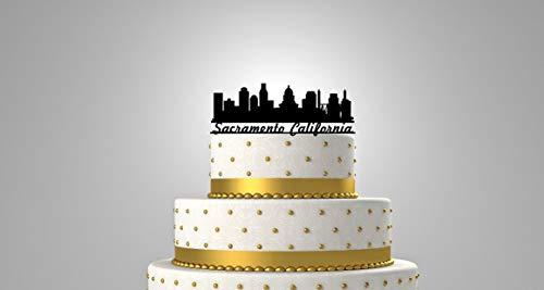 Sacramento California, The City of Trees, Sactown, The Big Tomato, Skyline Wedding Cake Topper with Your Name or Phrase -