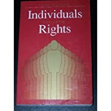Individuals and Their Rights by Tibor R. Machan (1989-08-02)