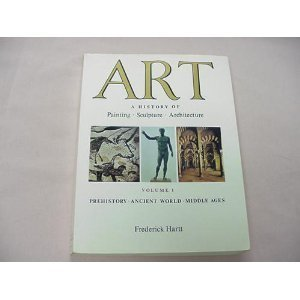 Art: A History of  Painting, Sculpture, and Architecture, Vol. 1
