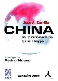 China la primavera que llega por Jose A. Zorrilla