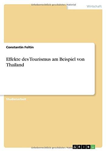 Effekte Des Tourismus Am Beispiel Von Thailand  [Foltin, Constantin] (Tapa Blanda)