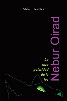 Nebur Oirad (Spanish Edition) by [Morale, Silvio J.]