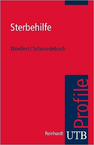 Téléchargements de livres électroniques au format pdfSterbehilfe (UTB S (Small-Format)) (German Edition) by Katharina Woellert,Heinz -Peter Schmiedebach B00HZMRT0A (Littérature Française) PDF PDB