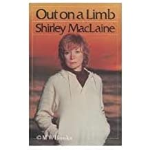 Out on a Limb 1st (first) edition Text Only