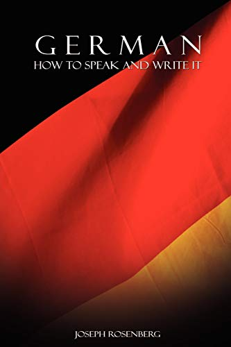 German: How to Speak and Write It (Beginners' Guides) (English and German Edition)