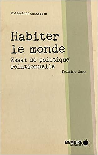 Amazon Fr Habiter Le Monde Essai De Politique