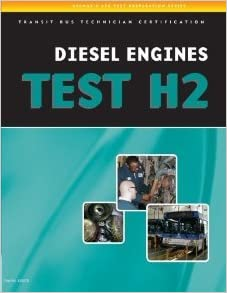 Book ASE Test Preparation - Transit Bus H2, Diesel Engines (ASE Test Preparation Series) [2007] 1 Ed. Cengage Learning Delmar