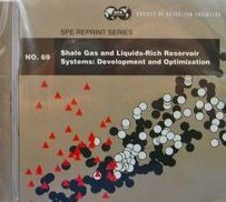Reservoirs Gas (Shale Gas and Liquids-Rich Reservoir Systems Development (SPE Reprint Series #69) [Unknown Binding])