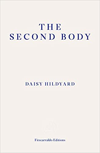 Image result for Daisy Hildyard, The Second Body,