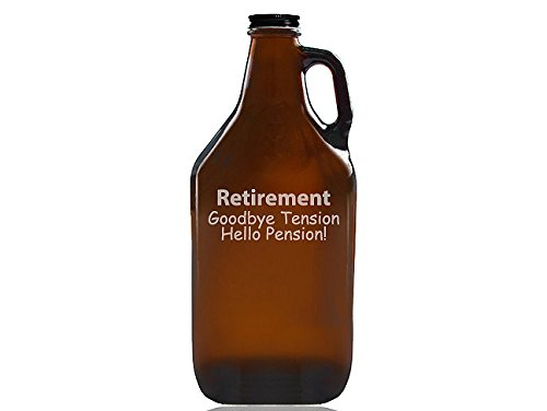Chloe and Madison''Retirement Goodbye Tension Hello Pension'' Beer Amber Growler by Chloe and Madison