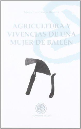 Descargar Libro Agricultura Y Vivencias De Una Mujer De Bailén Mª José Cámara Briones