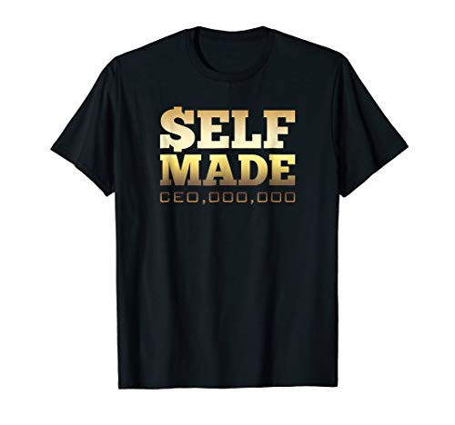 Self Made CEO,OOO,OOO Entrepreneur Startup Shirt (Ceo Succession Planning Best Practices)