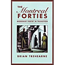 The Montreal Forties: Modernist Poetry in Transition