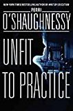 Unfit to Practice (Nina Reilly)