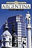 Brief History of Argentina, Jonathan C. Brown, 0816057192