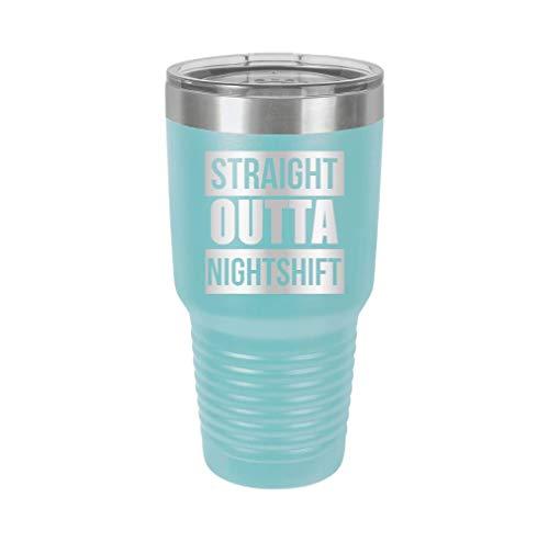 Straight Outta Night Shift - Engraved Tumbler Wine Mug Cup Unique Gift for Nurses, Medical, CNA, Nurse, RN - Birthday Graduation Gifts for Men or Women registered nurse er (30 Ring, Baby Blue)