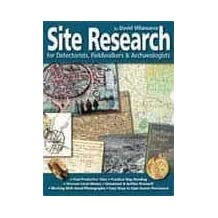 Site Research for Detectorists, Fieldwalkers and Archaeologists by David Villanueva (2006-10-01)