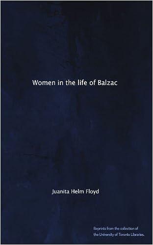 Download online Women in the life of Balzac PDF, azw (Kindle), ePub