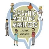 Graphic Medicine Manifesto [PAPERBACK] [2015] [By MK Czerwiec]