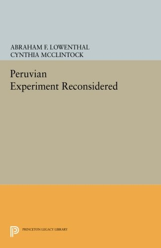 Download The Peruvian Experiment Reconsidered (Princeton Legacy Library) ebook