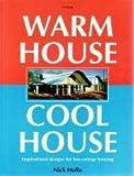 Warm House Cool House
