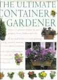The Ultimate Container Gardener, Stephanie Donaldson, 0760714096