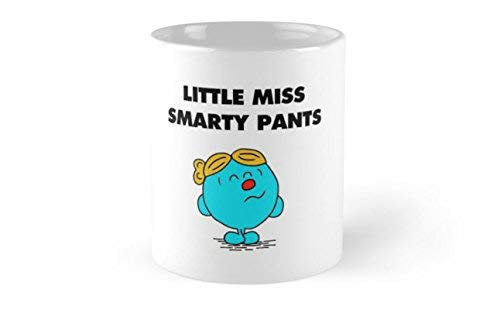 - Little Miss Smarty Pants - Coffee Mug, Tea Cup, Funny, Quote, Gift Idea for Him or Her, Women and Mother, Father's Day, Sister, Brother, Girlfriend, Boyfriend