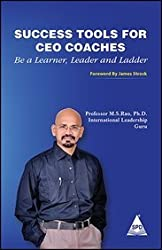 Success Tools for Ceo Coaches: Be a Learner, Leader and Ladder
