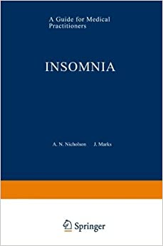 Insomnia: A Guide for Medical Practitioners by A.N. Nicholson (2012-04-22)