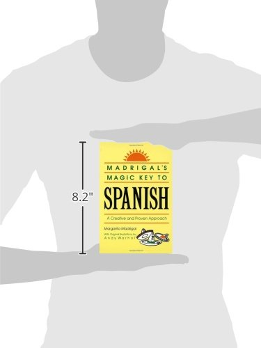 Madrigal's Magic Key to Spanish: A Creative and Proven Approach