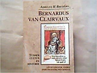 Amazonin Buy Bernardus Van Clairvaux 1091 1153 Tussen