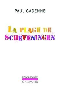 La Plage de Scheveningen, Gadenne, Paul