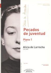 Descargar Libro Pecados De Juventud: Piano 1 De Alicia Alicia De Larrocha