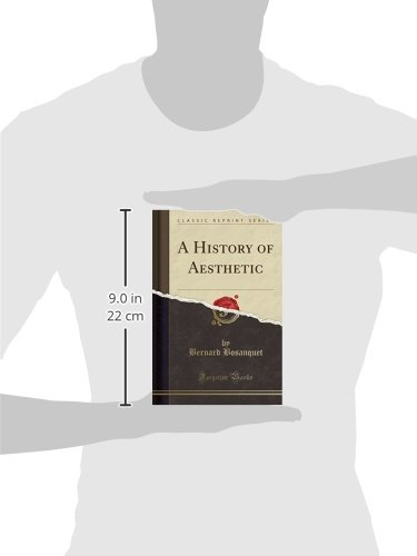 A history of aesthetic classic reprint bernard bosanquet a history of aesthetic classic reprint bernard bosanquet 9781332163588 amazon books fandeluxe Image collections