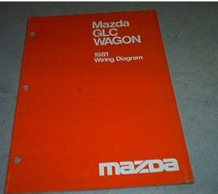 1981 Mazda GLC Wagon Wiring Diagram Service Manual ()